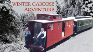 Winter Caboose Adventure