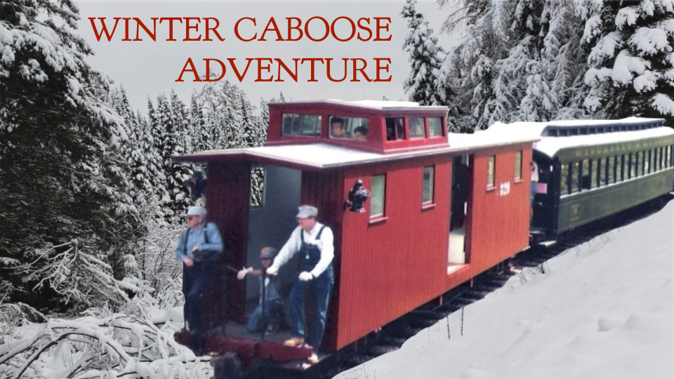 Winter Caboose Adventure